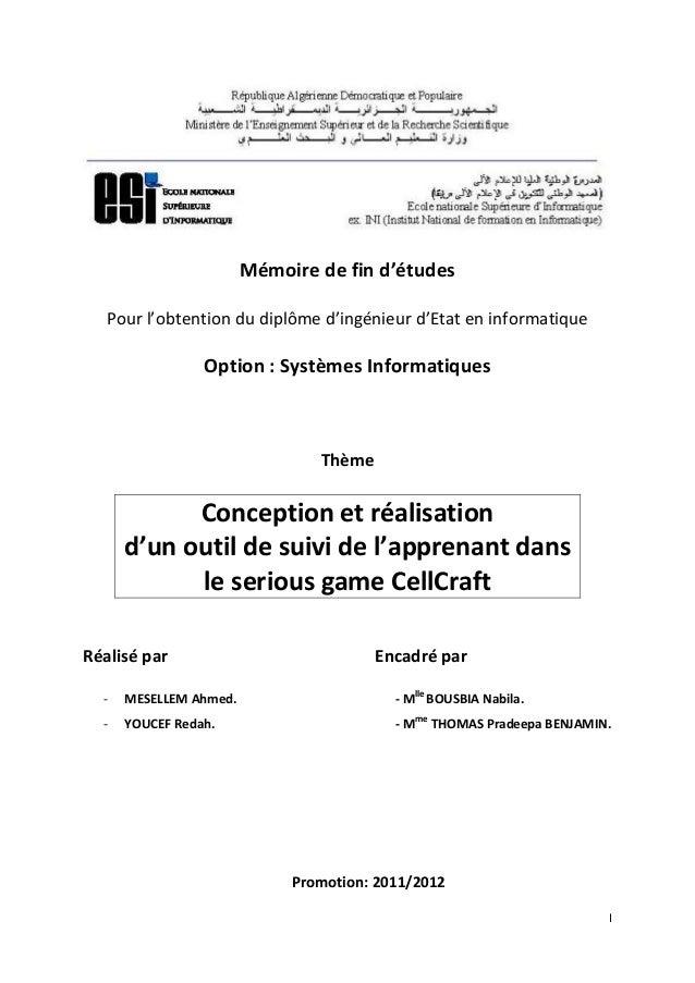 I Mémoire de fin d'études Pour l'obtention du diplôme d'ingénieur d'Etat en informatique Option : Systèmes Informatiques T...