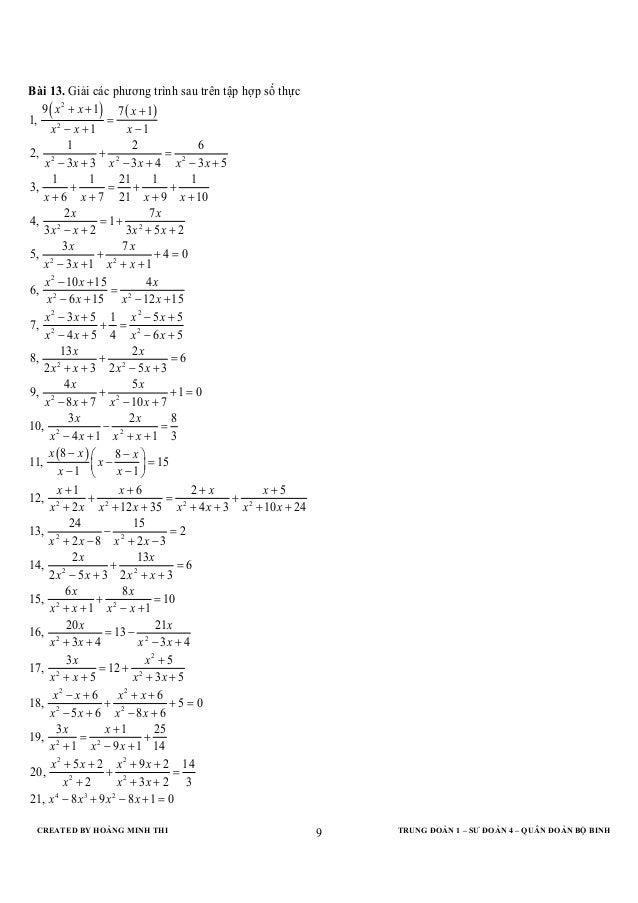 CREATED BY HOÀNG MINH THI TRUNG ĐOÀN 1 – SƯ ĐOÀN 4 – QUÂN ĐOÀN BỘ BINH9Bài 13. Giải các phương trình sau trên tập hợp số t...