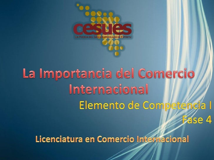 1. Identificar elementos de comercio internacionalpara conocer su aplicación en el marco de sudesarrollo profesional en un...