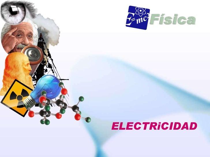 ELECTRIZACIÓN DE LOS CUERPOS