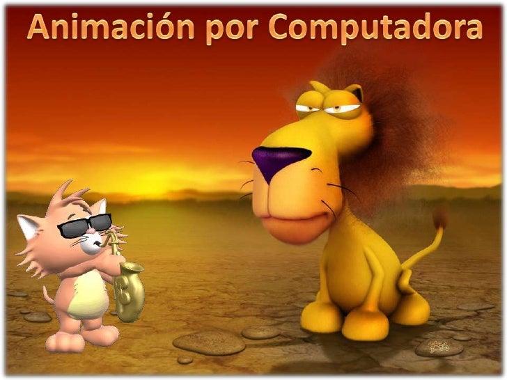 Animación por Computadora<br />