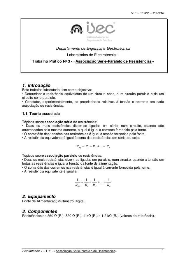 LEE – 1º Ano – 2009/10 Electrotecnia I – TP3 - «Associação Série-Paralelo de Resistências» 1 Departamento de Engenharia El...