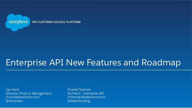 Enterprise API New Features and Roadmap