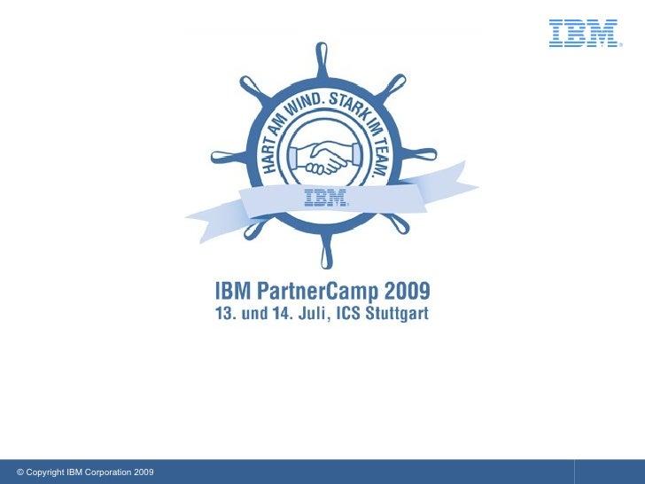 © Copyright IBM Corporation 2009