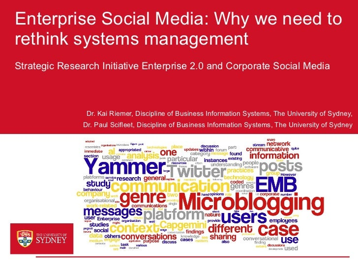 Enterprise Social Media: Why we need to rethink systems management Strategic Research Initiative Enterprise 2.0 and Corpor...