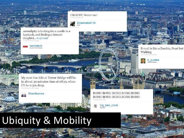 Ubiquity & Mobility<br />