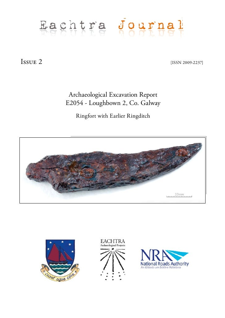 Eachtra Journal  Issue 2                                        [ISSN 2009-2237]                Archaeological Excavation ...