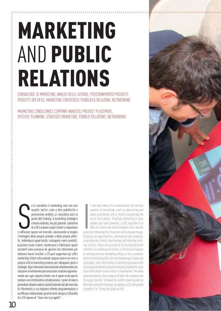 MARKETING     AND PUBLIC     RELATIONS     CONSULENZE DI MARKETING, ANALISI DELLE AZIENDE, POSIZIONAMENTO PRODOTTI,     PR...