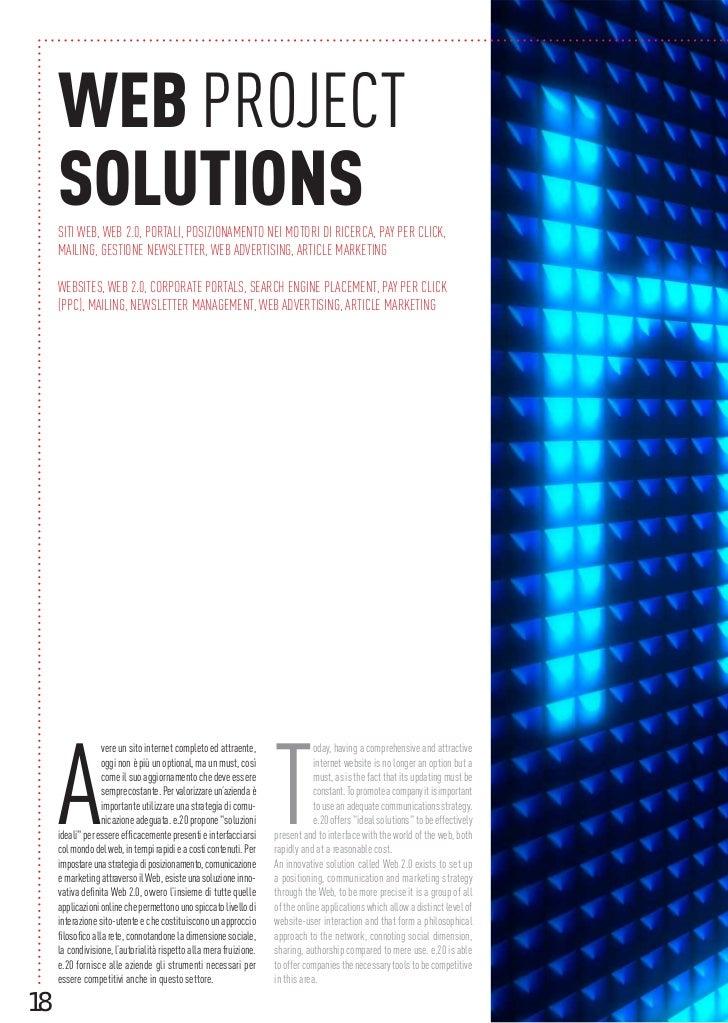 WEB PROJECT     SOLUTIONS     SITI WEB, WEB 2.0, PORTALI, POSIZIONAMENTO NEI MOTORI DI RICERCA, PAY PER CLICK,     MAILING...