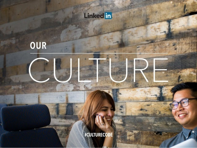 LinkedIn Culture Deck