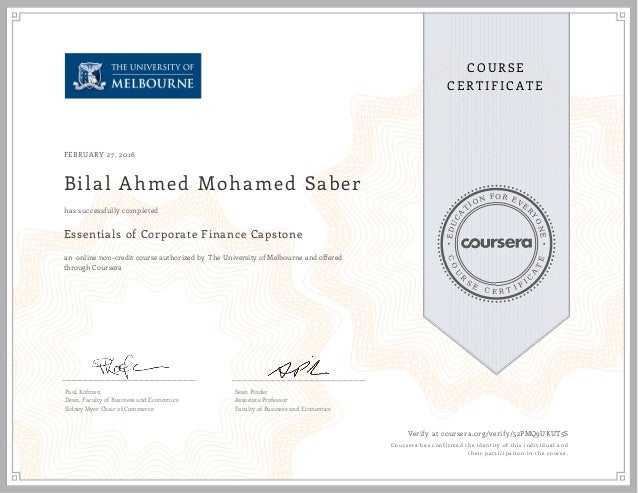 EDUCA T ION FOR EVE R YONE CO U R S E C E R T I F I C A TE COURSE CERTIFICATE FEBRUARY 27, 2016 Bilal Ahmed Mohamed Saber ...