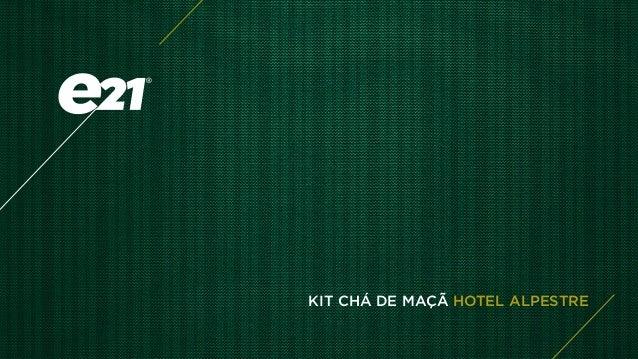 KIT CHÁ DE MAÇÃ HOTEL ALPESTRE