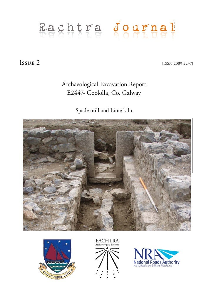Eachtra Journal  Issue 2                                      [ISSN 2009-2237]               Archaeological Excavation Rep...