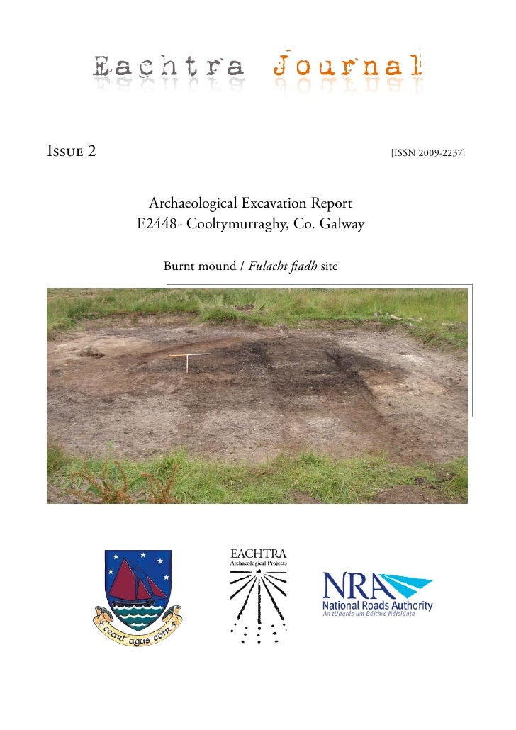 Eachtra Journal  Issue 2                                         [ISSN 2009-2237]                Archaeological Excavation...