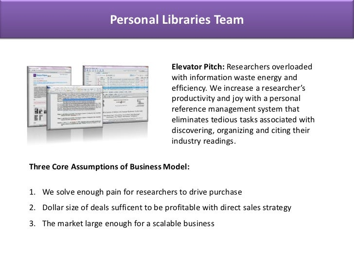 Personal Libraries Team<br />Personal Libraries Team<br />Elevator Pitch: Researchers overloaded with information waste en...