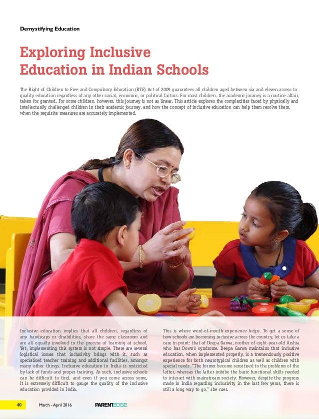 March - April 201640 demystifying education The Right of Children to Free and Compulsory Education (RTE) Act of 2009 guara...