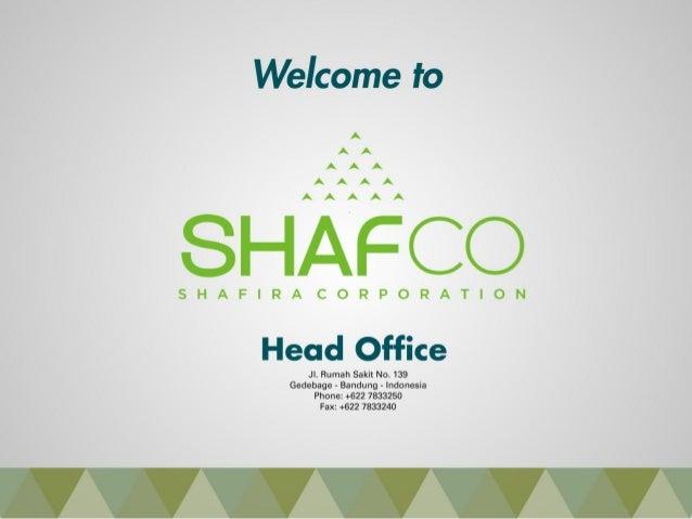 Company Profile Shafira Corporation
