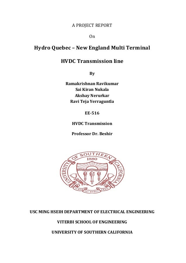 "A""PROJECT""REPORT"""" On"" Hydro&Quebec&–&New&England&Multi&Terminal& HVDC&Transmission&line& By& Ramakrishnan&Ravikumar& Sai&..."