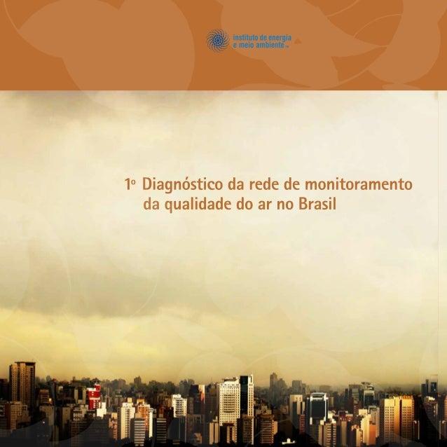 I 1º Diagnóstico da rede de monitoramento da qualidade do ar no Brasil
