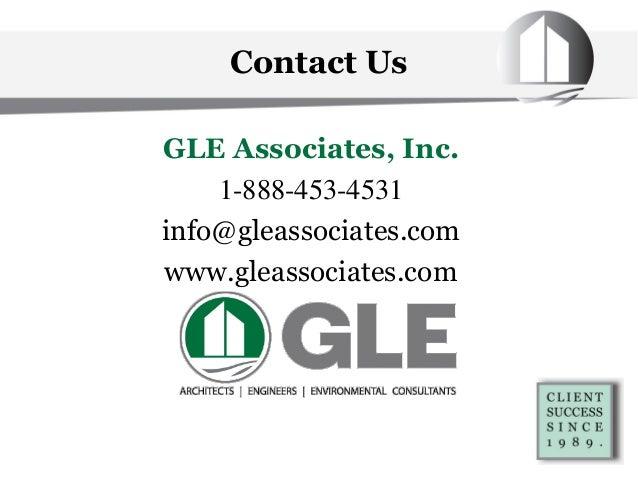Contact Us GLE Associates, Inc. 1-888-453-4531 info@gleassociates.com www.gleassociates.com