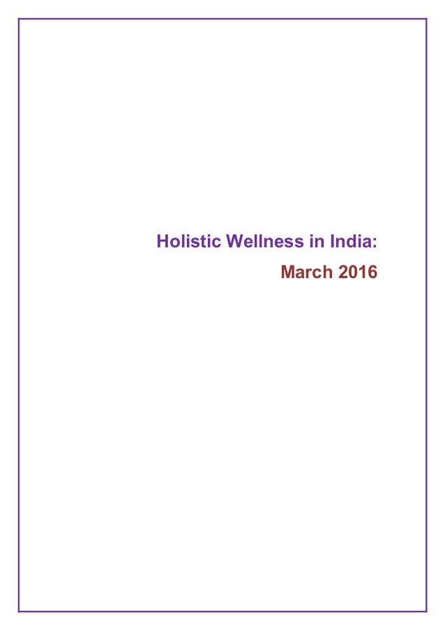 Holistic Wellness in India: March 2016