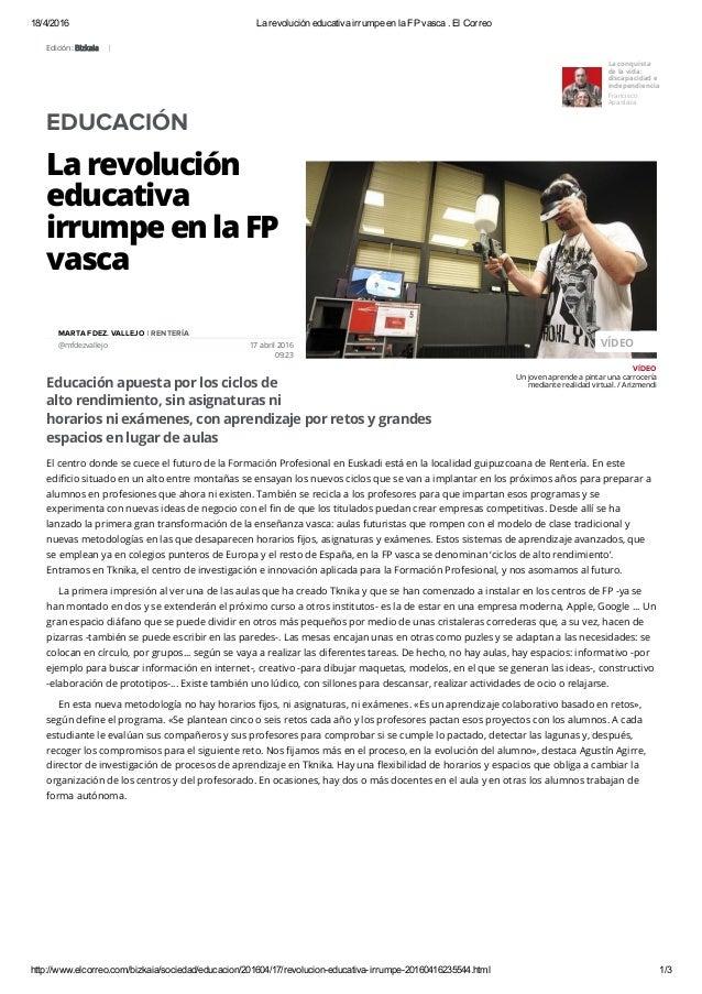 18/4/2016 LarevolucióneducativairrumpeenlaFPvasca.ElCorreo http://www.elcorreo.com/bizkaia/sociedad/educacion/20...