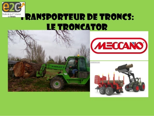 Transporteur de troncs: le Troncator