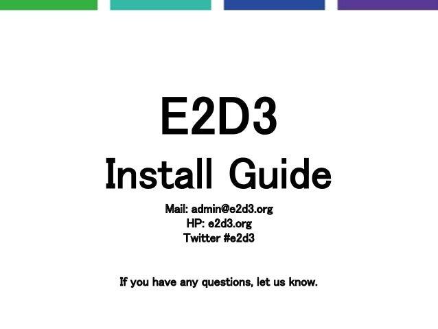 E2D3 Install Guide
