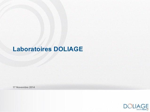 Laboratoires DOLIAGE 17 Novembre 2014