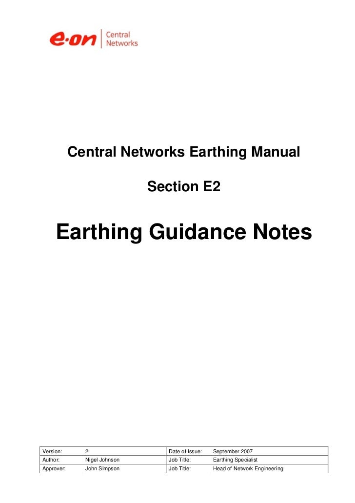Central Networks Earthing Manual                              Section E2     Earthing Guidance NotesVersion:      2       ...