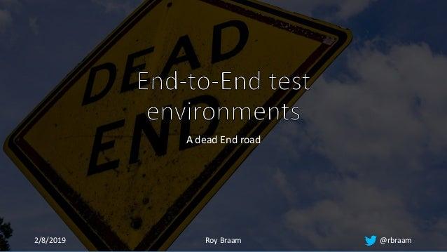 A dead End road 2/8/2019 Roy Braam @rbraam