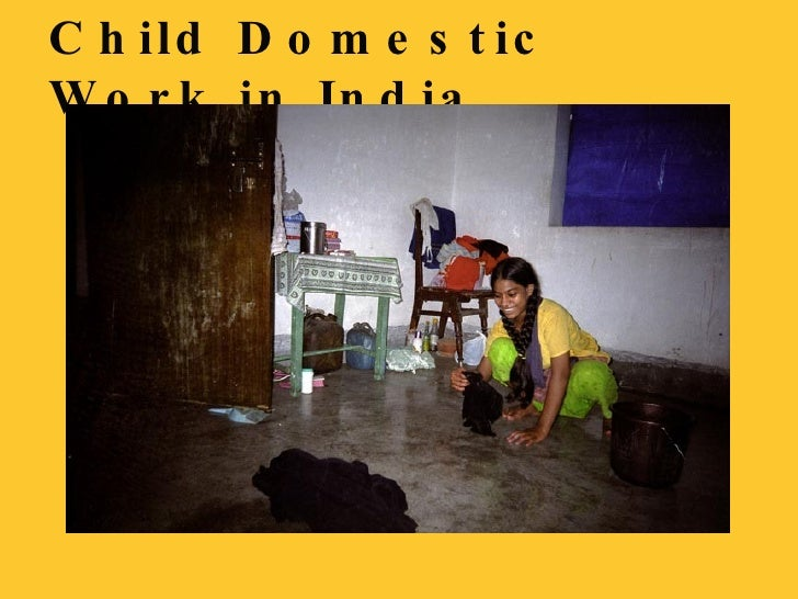 Child Domestic Work in India