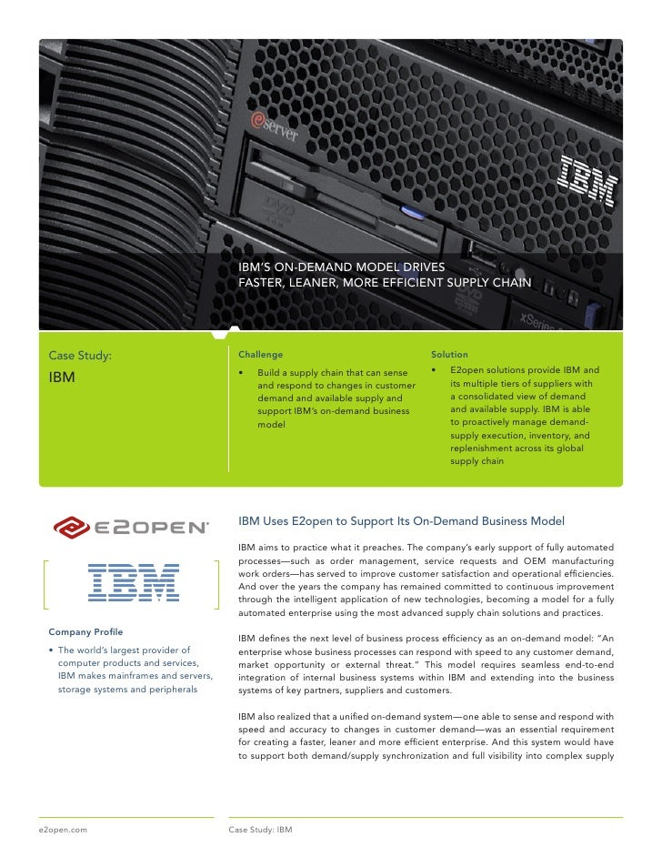 IBM'S ON-DEMAND MODEL DRIVES                                            FASTER, LEANER, MORE EFFICIENT SUPPLY CHAIN      C...