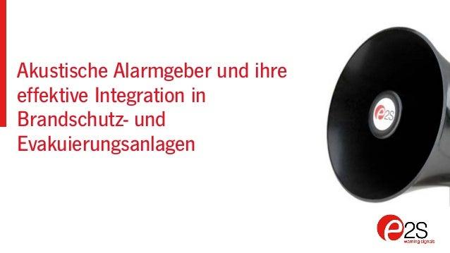 Akustische Alarmgeber und ihre effektive Integration in Brandschutz- und Evakuierungsanlagen