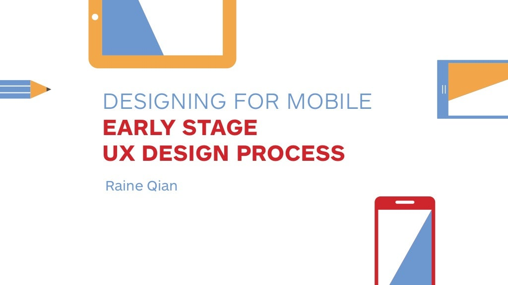 Designing for Mobile – An Overview of Early Stage UX Processes