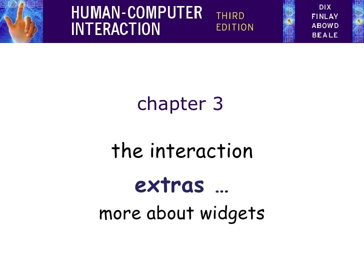 chapter 3 the interaction extras … more about widgets