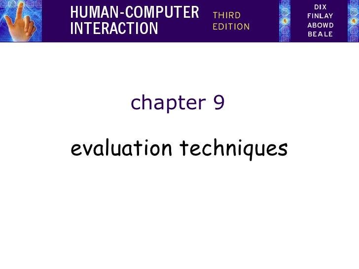 chapter 9evaluation techniques
