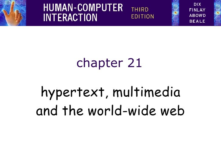 chapter 21 hypertext, multimedia and the world-wide web
