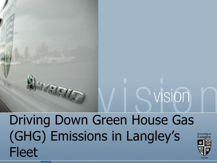 Driving Down Green House Gas (GHG) Emissions in Langley's Fleet