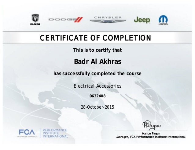 CERTIFICATE OF COMPLETION Badr Al Akhras has successfully completed the course Electrical Accessories 28-October-2015 0632...