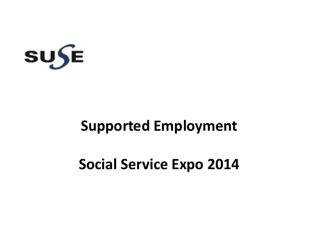 Supported Employment Social Service Expo 2014
