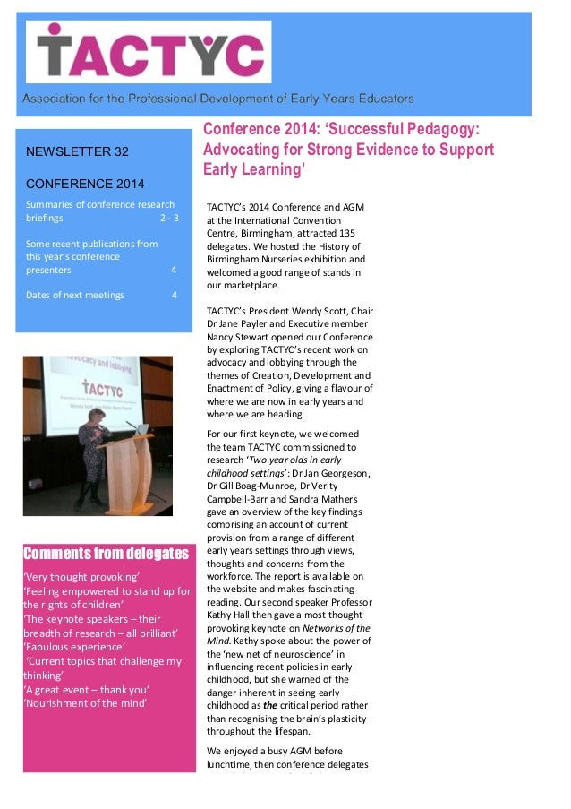 NEWSLETTER 32 CONFERENCE 2014 Summaries of conference research briefings 2 - 3 Some recent publications from this year's c...