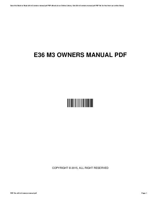 e36 m3 owners manual pdf rh slideshare net e36 m3 repair manual 1999 bmw e36 m3 owners manual pdf