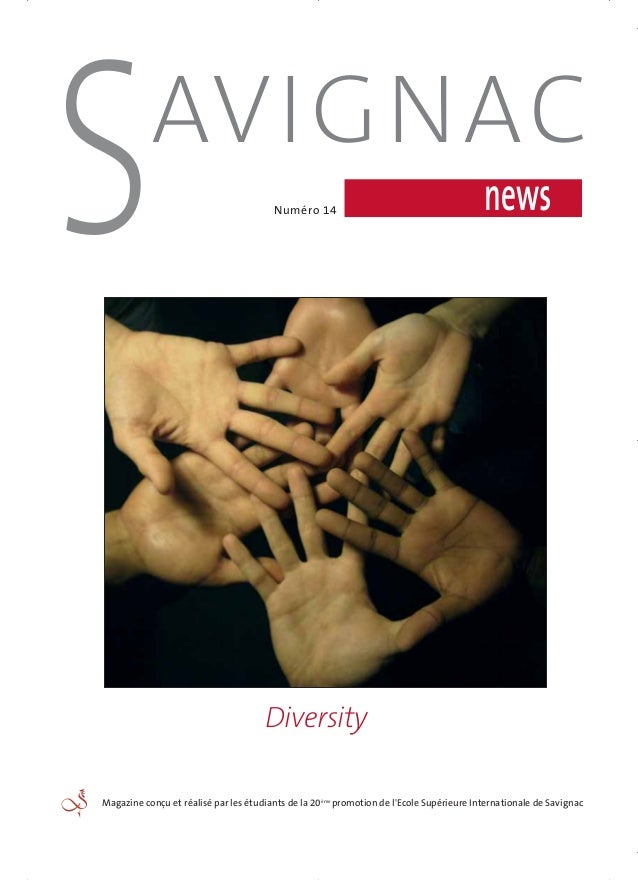 Magazine conçu et réalisé par les étudiants de la 20ème promotion de l'Ecole Supérieure Internationale de Savignac newsNum...