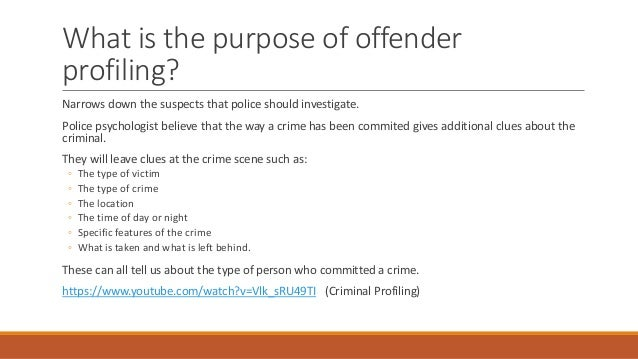 ea offender profiling what is the purpose of offender profiling