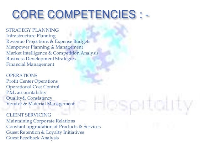hotel management competencies Skill competencies within the hospitality industry will vary based on business type however some competencies are necessary for most positions for instance, the ability to operate a computer and quickly learn new computer systems is necessary across the industry.