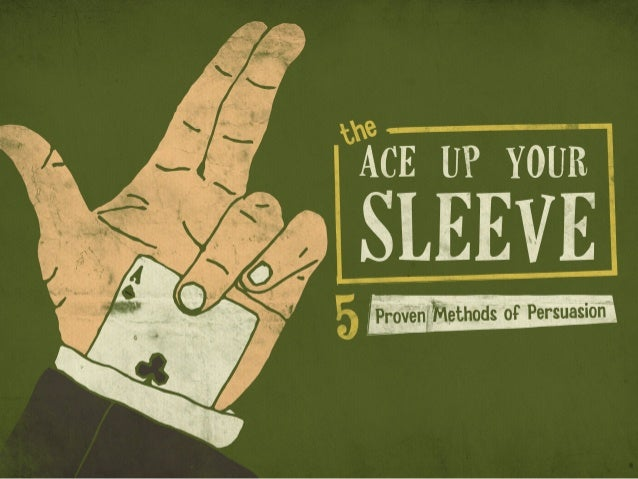 ACE UPYOUR  SLEEVE    'I Provenfillethods of Persuasion