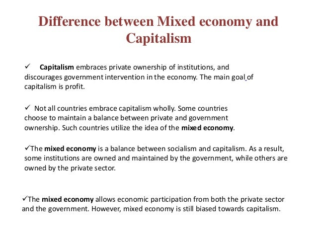 the pros and cons of two forms of economic systems capitalism and socialism People generally define it in one of two ways:  socialism is better used to  describe a mixed economy system where there is often only partial.