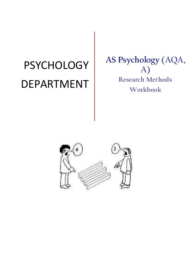 PSYCHOLOGY DEPARTMENT AS Psychology (AQA, A) Research Methods Workbook