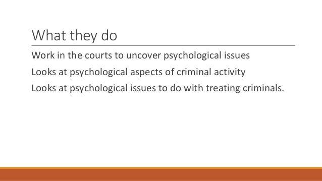 E3c1 the job of a forensic psychologist Slide 3